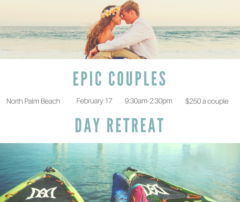 EPIC COUPLES Day Retreat